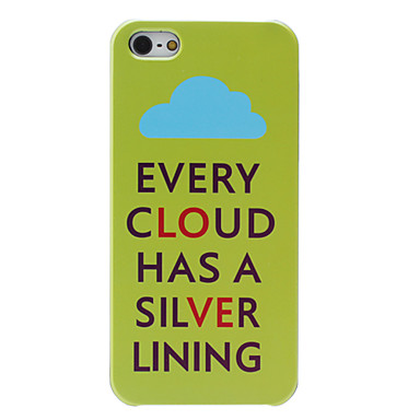 Every cloud Has A Silver Lining Hard Case for iPhone 5/5S